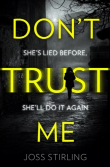 Don't Trust Me : The Best Psychological Thriller Debut You Will Read in 2018, Paperback / softback Book