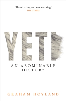 Yeti : An Abominable History, Paperback / softback Book