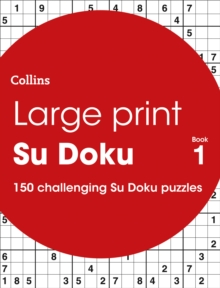 Large Print Su Doku book 1 : 150 Easy-to-Read Su Doku Puzzles, Paperback Book