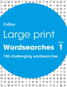 Large Print Wordsearches book 1 : 150 Easy-to-Read Themed Wordsearch Puzzles, Paperback Book