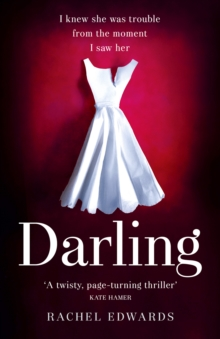 Darling : The Most Shocking Psychological Thriller You Will Read This Summer, Paperback / softback Book