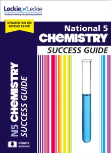National 5 Chemistry Revision Guide for New 2019 Exams : Success Guide for Cfe Sqa Exams, Paperback / softback Book