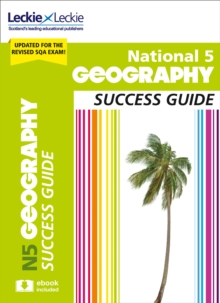 National 5 Geography Revision Guide for New 2019 Exams : Success Guide for Cfe Sqa Exams, Paperback / softback Book