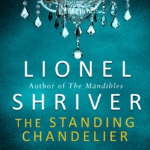 The Standing Chandelier : A Novella, eAudiobook MP3 eaudioBook