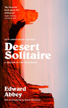 Desert Solitaire : A Season in the Wilderness, Paperback Book