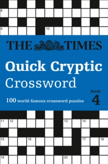 The Times Quick Cryptic Crossword book 4 : 100 World-Famous Crossword Puzzles, Paperback / softback Book