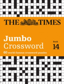 The Times 2 Jumbo Crossword Book 14 : 60 World-Famous Crossword Puzzles from the Times2, Paperback / softback Book