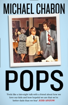 Pops: Fatherhood in Pieces, Paperback / softback Book