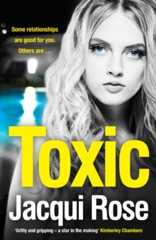 Toxic : The Addictive New Crime Thriller from the Best Selling Author That Will Have You Gripped in 2018, Paperback / softback Book