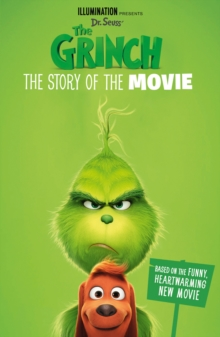 The Grinch: The Story of the Movie : Movie Tie-in, Paperback / softback Book