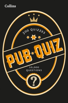 Collins Pub Quiz : 10,000 Easy, Medium and Difficult Questions, Paperback / softback Book