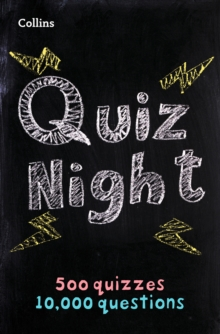 Collins Quiz Night : 10,000 Original Questions in 500 Quizzes, Paperback / softback Book