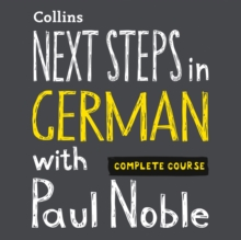 Next Steps in German with Paul Noble for Intermediate Learners - Complete Course: German Made Easy with Your 1 million-best-selling Personal Language Coach, eAudiobook MP3 eaudioBook
