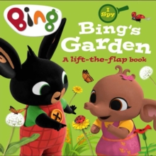 I Spy: Bing's Garden : A Lift-the-Flap Book, Board book Book
