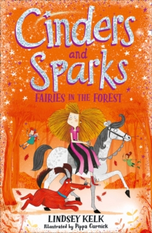 Cinders and Sparks: Fairies in the Forest, Paperback / softback Book