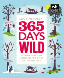 365 Days Wild, Paperback / softback Book