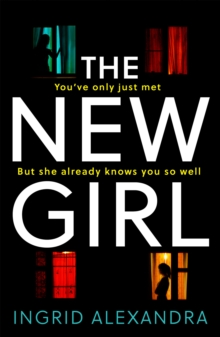 The New Girl : A Gripping Psychological Thriller with a Shocking Twist Perfect for Fans of Friend Request, Paperback / softback Book