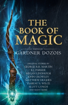 The Book of Magic : A Collection of Stories by Various Authors, Hardback Book