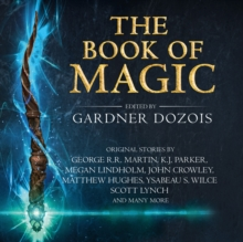 The Book of Magic: A collection of stories by various authors, eAudiobook MP3 eaudioBook