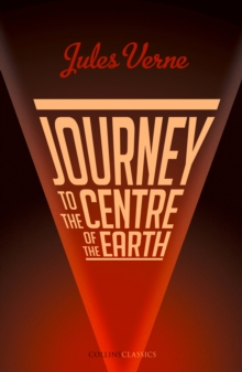 Journey to the Centre of the Earth, Paperback / softback Book