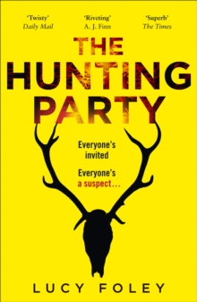 The Hunting Party: A Must Read for all Lovers of Crime Fiction and Thrillers, from the Author of Best Sellers like The Guest List, EPUB eBook