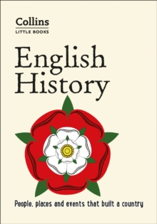 English History : People, Places and Events That Built a Country, Paperback / softback Book