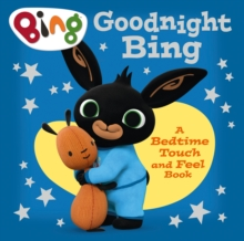 Goodnight, Bing: Touch-and-feel book, Board book Book