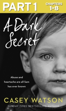 A Dark Secret: Part 1 of 3, EPUB eBook
