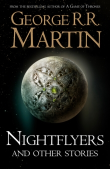 Nightflyers and Other Stories, Hardback Book