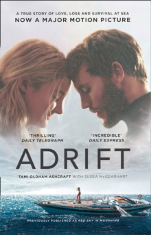 Adrift : A True Story of Love, Loss and Survival at Sea, Paperback / softback Book