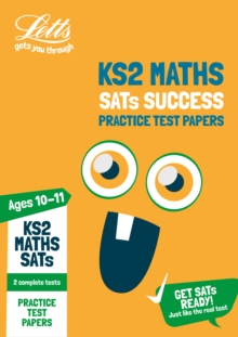 KS2 Maths SATs Practice Test Papers : For the 2020 Tests, Paperback / softback Book