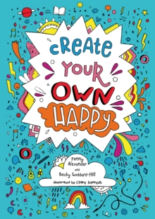 Create Your Own Happy, Paperback / softback Book