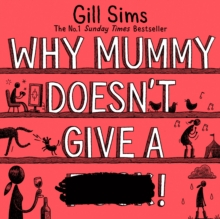 Why Mummy Doesn't Give a ****!, eAudiobook MP3 eaudioBook
