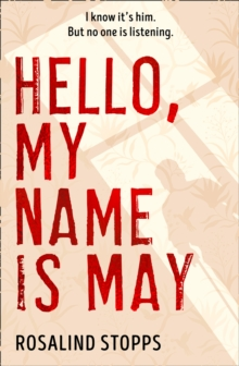 Hello, My Name is May, Hardback Book