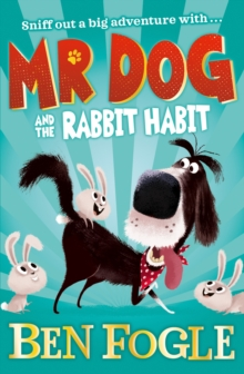 Mr Dog and the Rabbit Habit, Paperback / softback Book