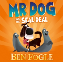 Mr Dog and the Seal Deal (Mr Dog), eAudiobook MP3 eaudioBook