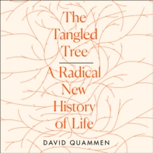 The Tangled Tree : A Radical New History of Life, eAudiobook MP3 eaudioBook