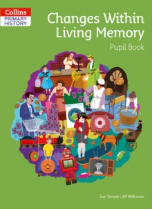 Changes Within Living Memory Pupil Book, Paperback / softback Book