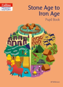 Stone Age to Iron Age Pupil Book, Paperback / softback Book