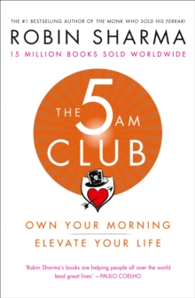 The 5 AM Club: Own Your Morning. Elevate Your Life., EPUB eBook