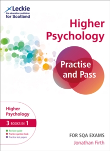 Practise and Pass Higher Psychology Revision Guide for New 2019 Exams : Revise Curriculum for Excellence Sqa Exams, Paperback / softback Book