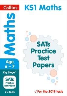 KS1 Maths SATs Practice Test Papers : For the 2019 Tests, Paperback / softback Book