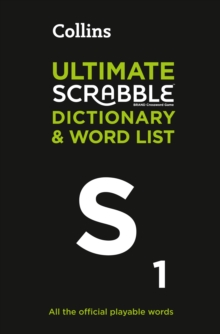 Collins Ultimate Scrabble Dictionary and Word List : All the Official Playable Words, Plus Tips and Strategy, Hardback Book