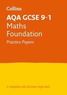 GCSE Maths Foundation AQA Practice Test Papers : GCSE Grade 9-1, Paperback / softback Book