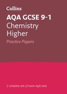 GCSE Chemistry Higher AQA Practice Test Papers : GCSE Grade 9-1, Paperback / softback Book