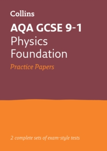 GCSE Physics Foundation AQA Practice Test Papers : GCSE Grade 9-1, Paperback / softback Book