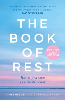 The Book of Rest: Stop Striving. Start Being., EPUB eBook