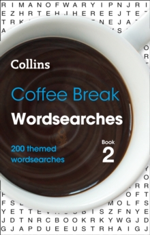 Coffee Break Wordsearches book 2 : 200 Themed Wordsearches, Paperback / softback Book