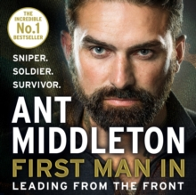 First Man In : Leading from the Front, CD-Audio Book