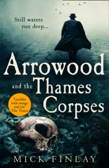 Arrowood and the Thames Corpses, Paperback / softback Book